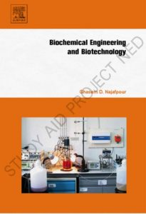 Bio-chemical engineering and bia-technology
